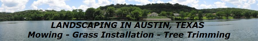 LANDSCAPING IN AUSTIN, TEXAS 